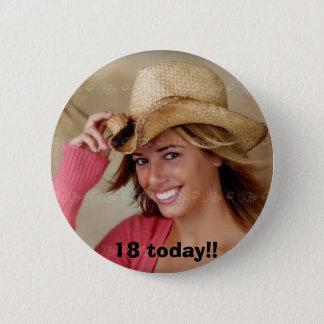 cowboy,  18 today!! 6 cm round badge