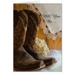 Cowboy Boots and Lace Will You Be My Bridesmaid Greeting Card
