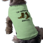 Cowboy Boots Rather be Dancing Country Western Sleeveless Dog Shirt