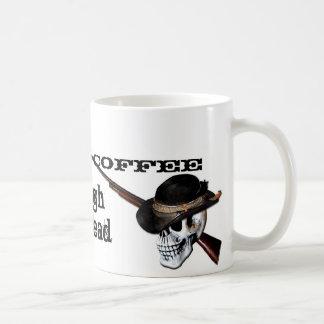 Cowboy Coffee Coffee Mug