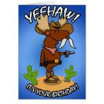 Cowboy Moose Birthday Card