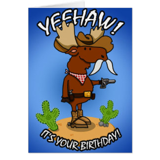 Cowboy Moose Birthday Card