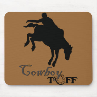 Cowboy Tuff Mouse Pad