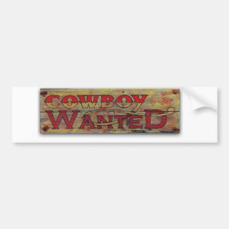 Cowboy wanted bumper sticker