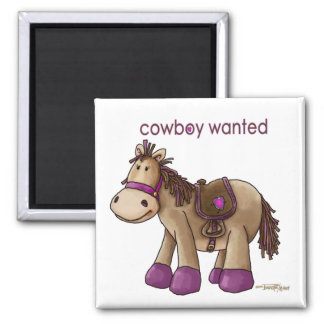 Cowboy Wanted Square Magnet