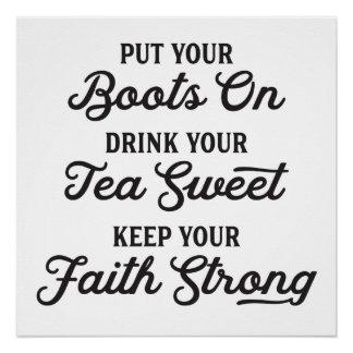 Cowgirl Boots, Sweet Tea, Faith Poster