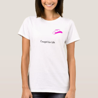 Cowgirl for Life T-Shirt