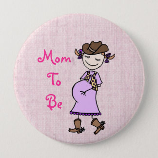 Cowgirl Mom To Be, pink 10 Cm Round Badge