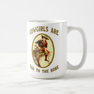 """Cowgirls Are Bad To The Bone"" Western Coffee  Mug"