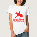 COWGIRLS DON'T CRY TEE SHIRTS