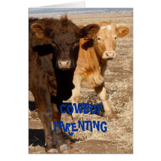Cows and Baby Diapers - Cowboy Parenting Card