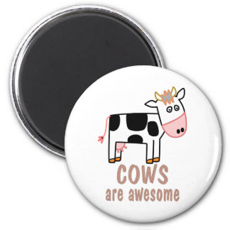 Cows are Awesome Magnet