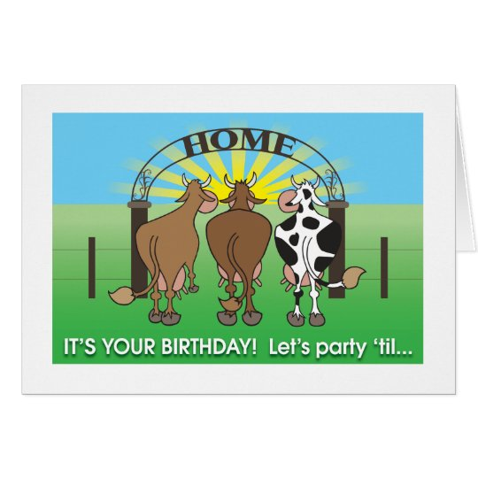 Cows coming home humourous birthday card