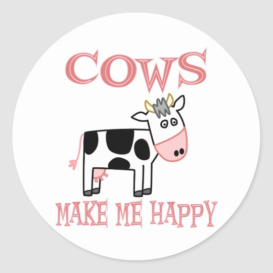 Cows Make Me Happy Classic Round Sticker