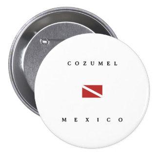 Cozumel Mexico Scuba Dive Flag 7.5 Cm Round Badge