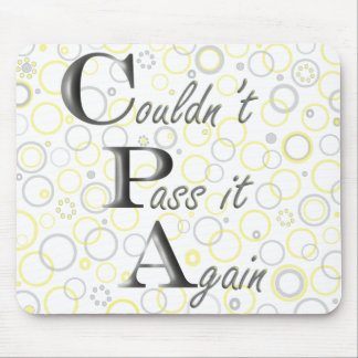 CPA: Couldn't Pass it Again! Mouse Pad
