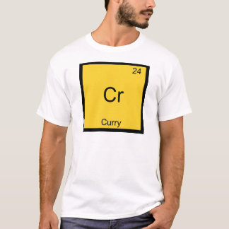 Cr - Curry Funny Chemistry Element Symbol T-Shirt