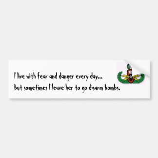 crab, I live with fear and danger every day...b... Bumper Sticker