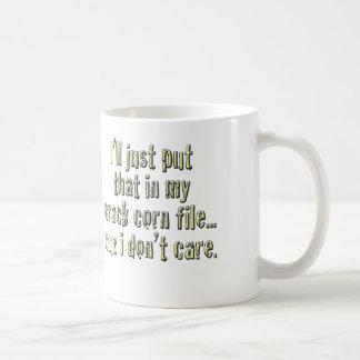 Crack Corn Don't Care mug
