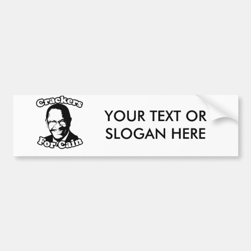 Crackers for Cain Bumper Sticker