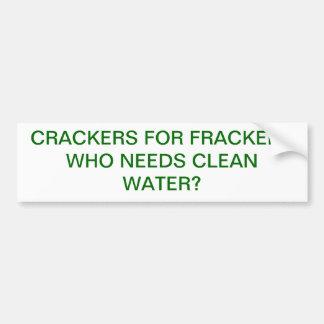 CRACKERS FOR FRACKERS BUMPER STICKER