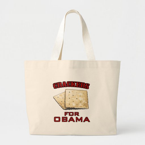Crackers for Obama Tote Bag