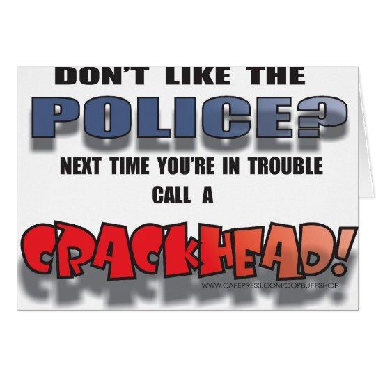 CRACKHEAD CARD