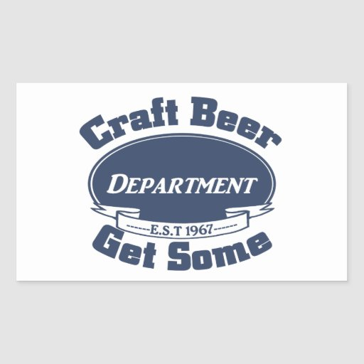 CRAFT BEER Department 1967 Get Some Rectangular Sticker
