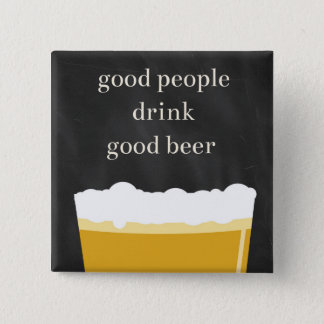 Craft Beer Pin - Good People, Good Beer