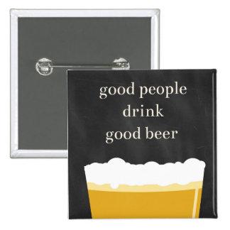 Craft Beer Pin - Good People, Good Beer