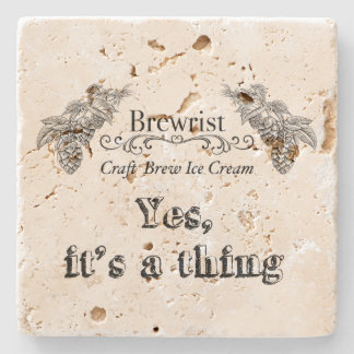 Craft Brew Ice Cream   Yes, it's a thing! Stone Coaster