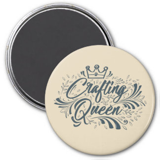 Crafting Queen - Magnet