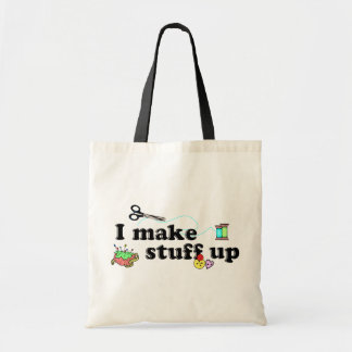 Crafty - I Make Stuff Up Budget Tote Bag