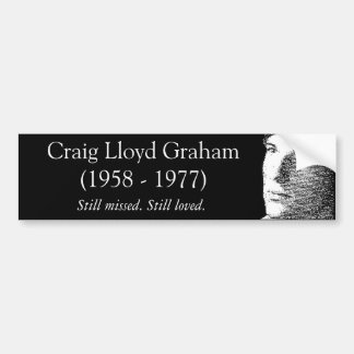 Craig Graham Memorial Bumper Sticker