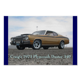 Craig's 1973 Plymouth Duster 340 Poster