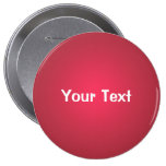 """Cranberry Red 4"""" Custom Text Button Template"""