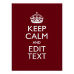 Cranberry Wine Burgundy Keep Calm Have Your Text Poster