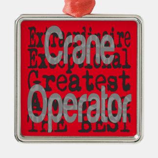 Crane Operator Extraordinaire Silver-Colored Square Decoration