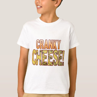 Cranky Blue Cheese T-Shirt