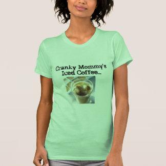 Cranky Iced Coffee T-Shirt