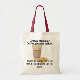 Cranky Mommy's Coffee Cookie Tote Budget Tote Bag