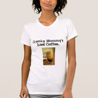 Cranky Mommy's Iced Coffee Tank