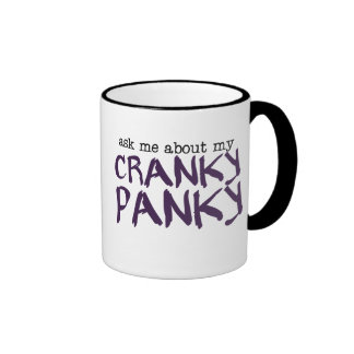 Cranky Panky Coffee Mugs