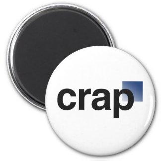 Crap Logo 6 Cm Round Magnet