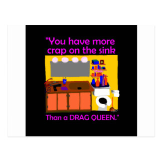 Crap on sink drag queen button postcard
