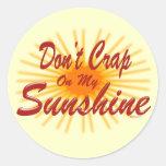 Crap on Sunshine Sticker