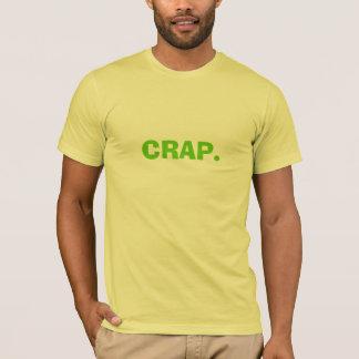 CRAP. T-Shirt