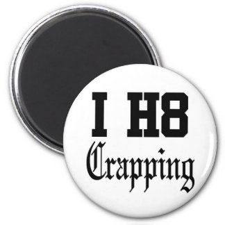 Crapping 6 Cm Round Magnet