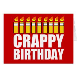 Crappy Birthday Greeting Card