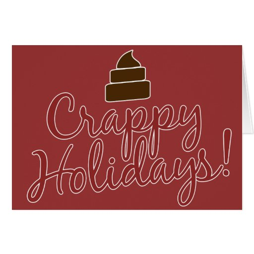 Crappy Holidays Card